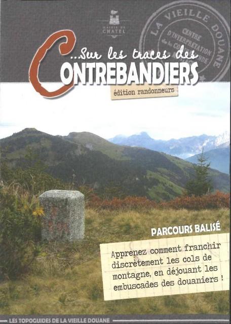 Topo guide Sentier des Contrebandiers - Randonneurs