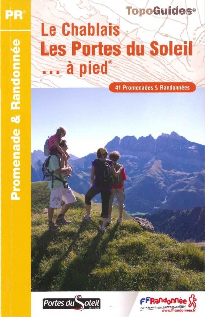 Topo Guide : Le Chablais, Les Portes du Soleil... à pied