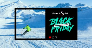 Black Friday Portes du Soleil