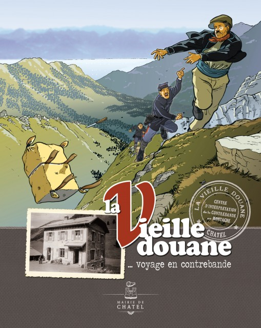 La Vieille Douane, voyage en contrebande