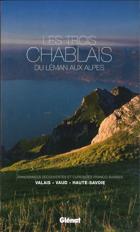 Les Trois Chablais, du Léman aux Alpes