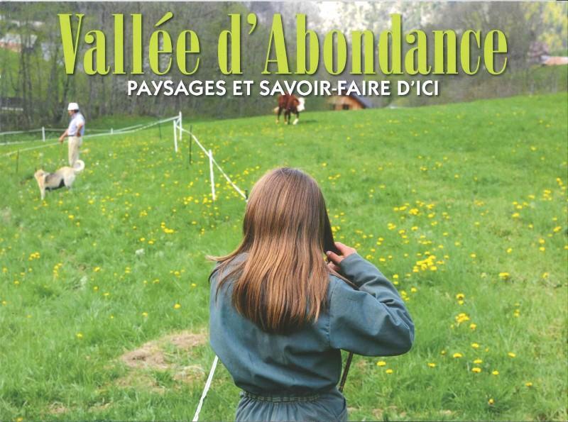 Vallée d'Abondance, paysages et savoir-faire d'ici